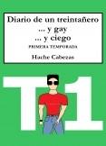 Diario de un Treintañero... y Gay... y Ciego 1