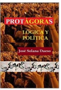 Protágoras. Lógica y política
