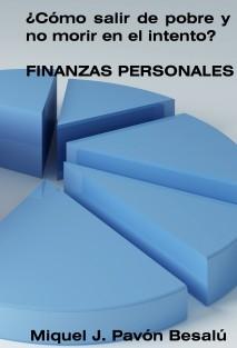 ¿Cómo salir de pobre y no morir en el intento? - Finanzas personales