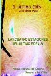 LAS CUATRO ESTACIONES DEL ÚLTIMO EDÉN - V // Poesía en prosa