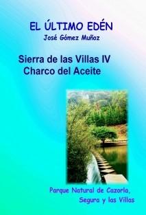 SIERRA DE LAS CUATRO VILLAS- IV // Charco del Aceite