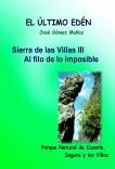 SIERRA DE LAS CUATRO VILLAS -III // Al filo de lo imposible