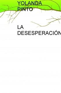 LA DESESPERACIÓN