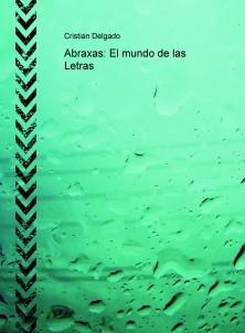 Abraxas: El mundo de las Letras