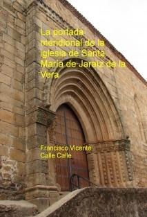 La portada meridional de la iglesia de Santa María de Jaraíz de la Vera