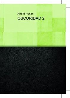 OSCURIDAD 2