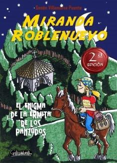 Miranda Roblenuevo (I). El enigma de la Ermita de los Panzudos.