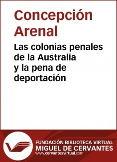 Las colonias penales de la Australia y la pena de deportación