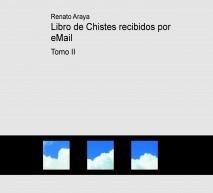 Libro de Chistes recibidos por eMail  -  TOMO II