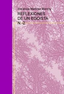 REFLEXIONES DE UN EGOISTA N.-2