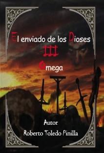 -EL ENVIADO DE LOS DIOSES  III - OMEGA