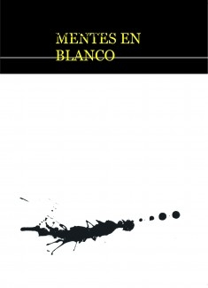 MENTES EN BLANCO
