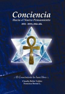Conciencia Hacia el Nuevo Pensamiento .:: 2012 - 2014 y Más Allá ::.