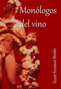 Monólogos del vino