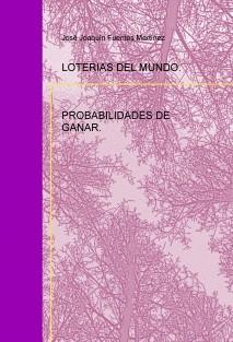 LOTERIAS DEL MUNDO. PROBABILIDADES DE GANAR.