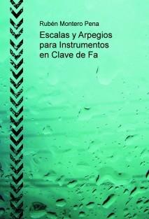 Escalas y Arpegios para Instrumentos en Clave de Fa