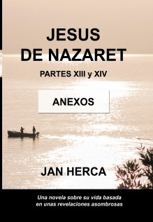 Jesús de Nazaret - XIII y XIV - ANEXOS