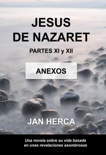 Jesús de Nazaret - XI y XII - ANEXOS