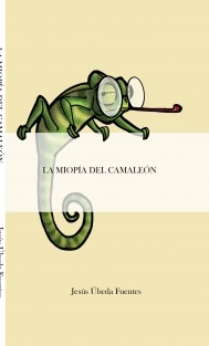 LA MIOPÍA DEL CAMALEÓN