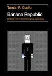 Banana Republic (análisis crítico de estereotipos argentinos)