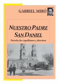 Nuestro Padre San Daniel: novela de capellanes y devotos