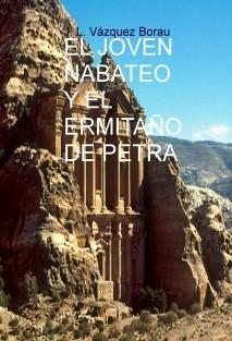 EL JOVEN NABATEO Y EL ERMITAÑO DE PETRA