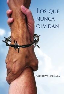 LOS QUE NUNCA OLVIDAN