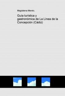 Guía gastro-turística de La Línea de la Concepción (Cádiz)