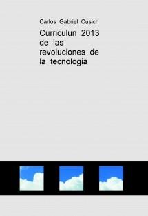 Curriculun  2013  de  las  revoluciones  de  la  tecnologia