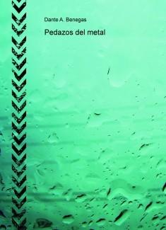 Pedazos del metal