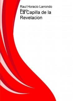 La Capilla de la Revelacion