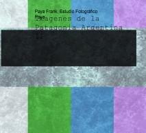 Imagenes de la Patagonia Argentina II