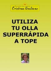 Libro Utiliza tu olla superrápida a tope, autor Cristina Galiano
