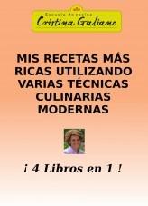 Libro Mis recetas más ricas utlizando varias técnicas culinarias modernas, autor Cristina Galiano