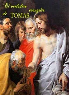 El verdadero evangelio de TOMAS