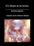 EL CALLEJON DE LAS BESTIAS - Tercera parte