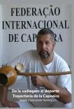 De la vadiagem al deporte - trayectoria de la Capoeira