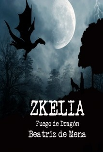 Zkelia, Fuego de Dragón