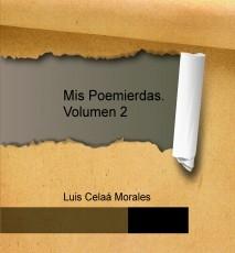 Mis Poemierdas. Volumen 2