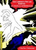 Una lagrimita por los muertos: 10 esquelas superheroicas
