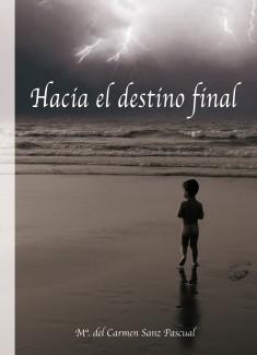 Hacia el destino final