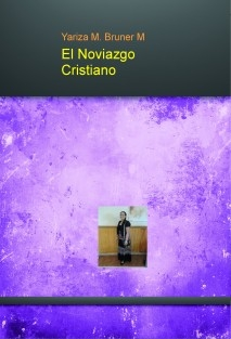 El Noviazgo Cristiano.