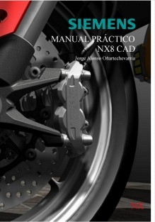 Manual Práctico NX8 CAD
