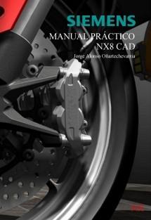 Manual Práctico NX8 CAD