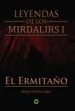 Leyendas de los Mirdalirs I: El Ermitaño