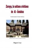 Zoraya, la sultana cristiana de Al - Ándalus