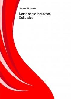 Notas sobre Industrias Culturales
