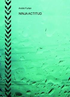 NINJA ACTITUD