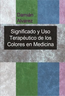 Significado y Uso Terapéutico de los Colores en Medicina Vibracional