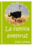 La familia avestruz